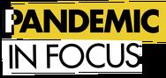 Pandemic in Focus